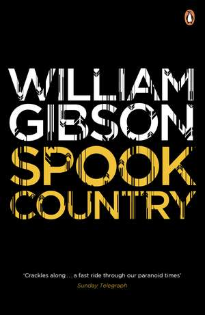 Spook Country de William Gibson
