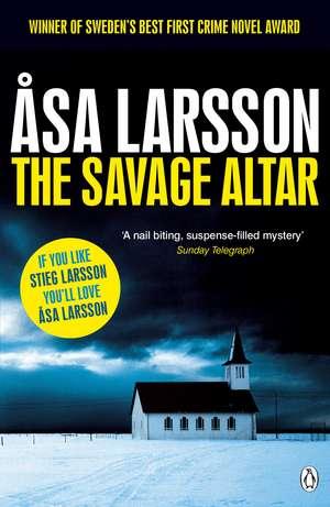 The Savage Altar de Asa Larsson