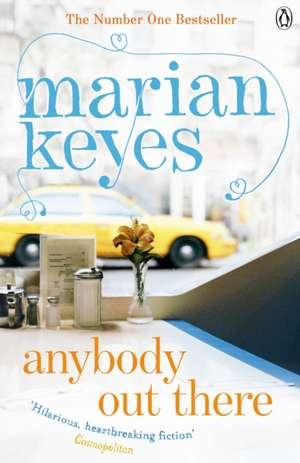 Anybody Out There de Marian Keyes