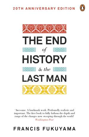 The End of History and the Last Man de Francis Fukuyama