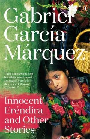 Innocent Erendira and Other Stories de Gabriel Garcia Marquez