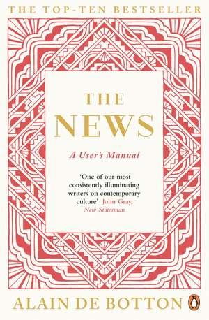 The News: A User's Manual de Alain de Botton