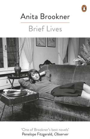 Brief Lives de Anita Brookner