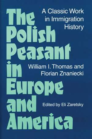The Polish Peasant in Europe and America imagine