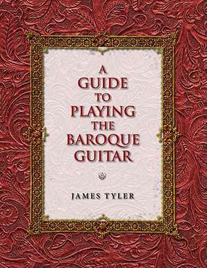 A Guide to Playing the Baroque Guitar imagine