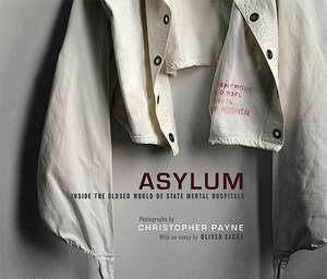 Asylum – Inside the Closed World of State Mental Hospitals