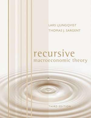 Recursive Macroeconomic Theory 3e de Lars Ljungqvist