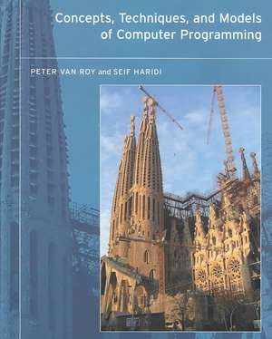 Concepts, Techniques and Models of Computer Programming (OIP) de Peter Van Roy