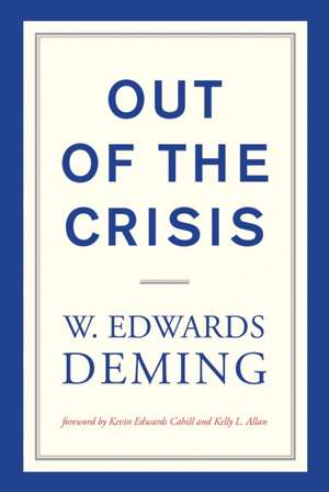 Out of the Crisis de W. Edwards Deming
