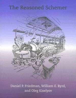 The Reasoned Schemer de Daniel P. Friedman