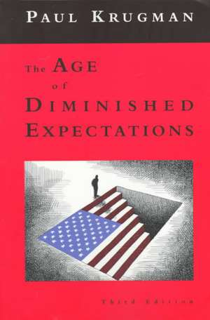 The Age of Diminished Expectations 3e de Paul Krugman