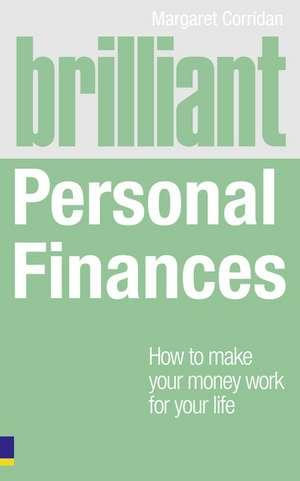 Brilliant Personal Finances de Margaret Corridan