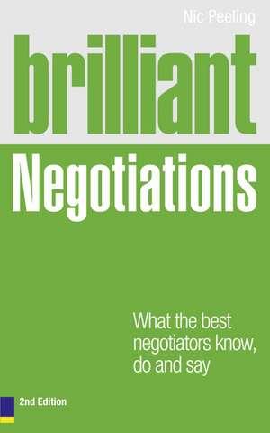 Brilliant Negotiations 2e de Nick Peeling