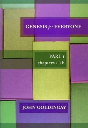 Genesis for Everyone de John Goldingay