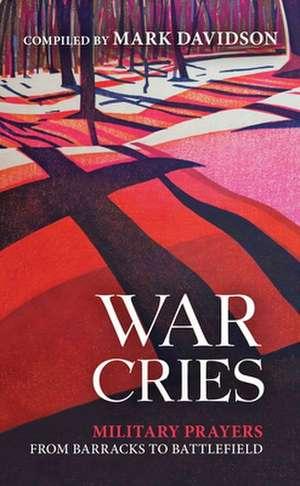 War Cries de  DAVIDSON MARK RN