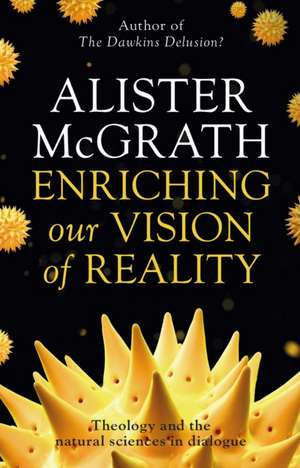 Enriching our Vision of Reality de Alister Mcgrath
