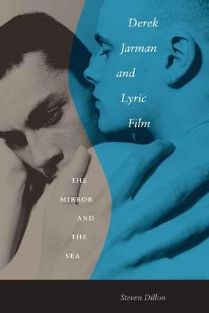 Derek Jarman and Lyric Film imagine