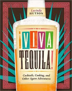 !Viva Tequila!