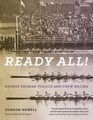 Ready All! George Yeoman Pocock and Crew Racing:  Georg Brandes and Asta Nielsen de Gordon Newell
