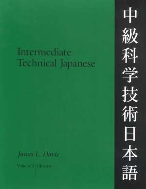 Intermediate Technical Japanese, Volume 2