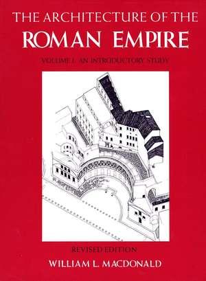 The Architecture of the Roman Empire, Volume 1 imagine