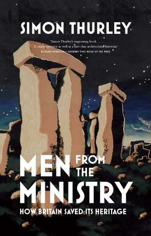 Men From The Ministry – Ho Britain Saved Its Heritage imagine