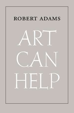 Art Can Help – New and Selected Essays