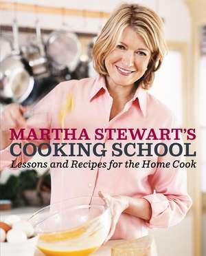 Martha Stewarts Cooking School