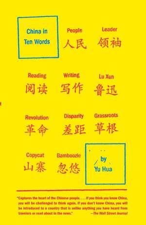 China in Ten Words de Yu Hua