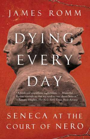 Dying Every Day de James Romm