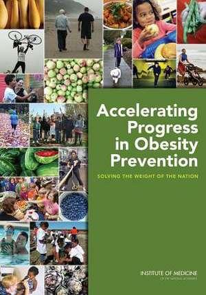 Accelerating Progress in Obesity Prevention