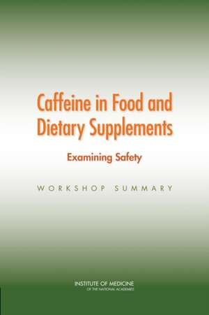 Caffeine in Food and Dietary Supplements