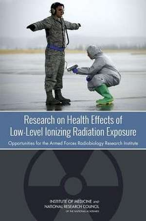 Research on Health Effects of Low-Level Ionizing Radiation Exposure
