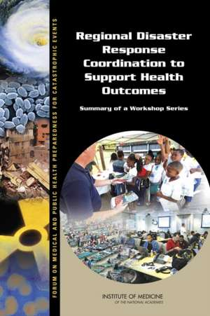 Regional Disaster Response Coordination to Support Health Outcomes
