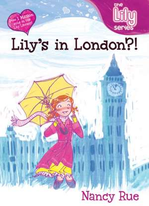 Lily's in London?!