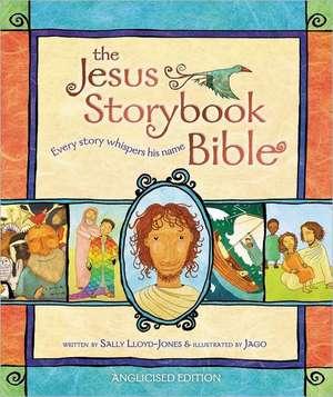 Lloyd-Jones, S: Jesus Storybook Bible de Sally Lloyd-Jones