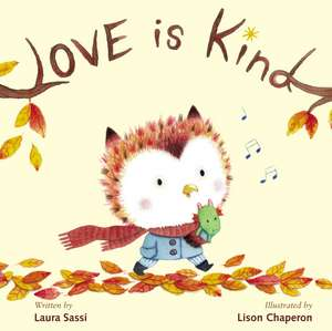 Love Is Kind de Laura Sassi