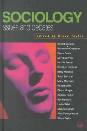 Sociology:  Issues and Debates de Helen Taylor