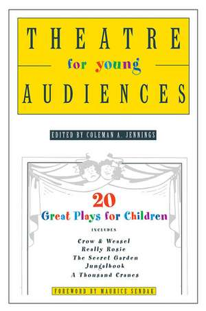 Theatre for Young Audiences:  20 Great Plays for Children de Maurice Sendak
