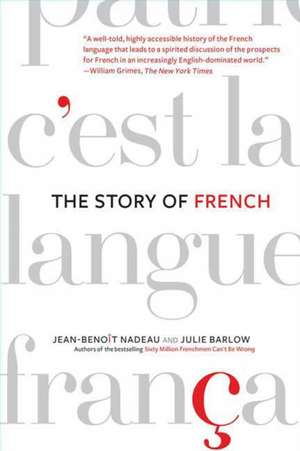 The Story of French de Jean-Benoit Nadeau