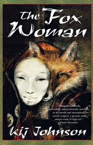 The Fox Woman de I. Kij Johnson