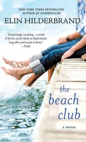 The Beach Club de Elin Hilderbrand