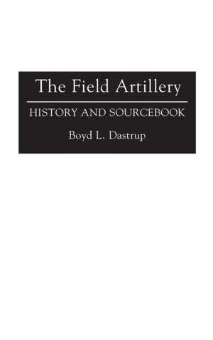 The Field Artillery
