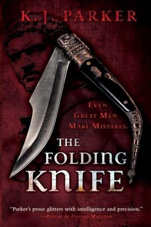 The Folding Knife de K. J. Parker
