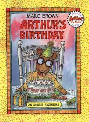 Arthur's Birthday de Marc Brown