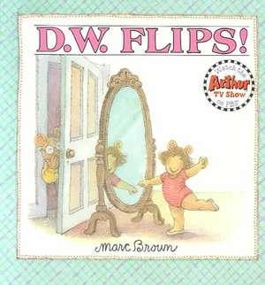 D.W. Flips de Marc Brown