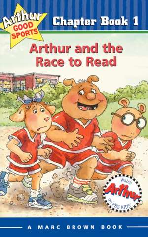 Arthur and the Race to Read: Arthur Good Sports Chapter Book 1 de Marc Brown