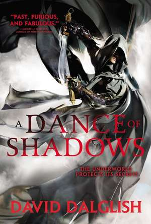 A Dance of Shadows de David Dalglish