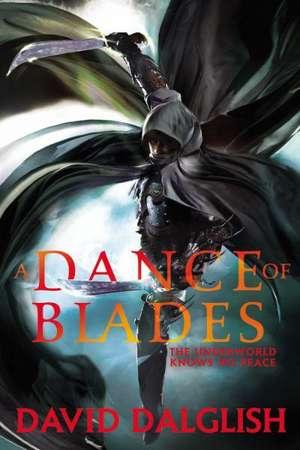 A Dance of Blades de David Dalglish