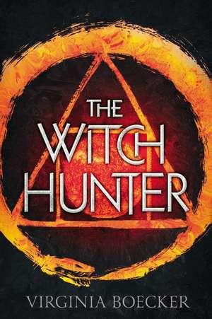 The Witch Hunter de Virginia Boecker